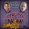 Scooby Doo PaPa! (BoomBoom) - (TAICA.A Remix) Dj Kass Ft. Pitbull