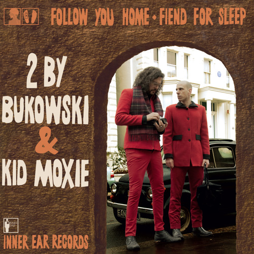 2 by bukowski feat. Kid Moxie - Follow You Home