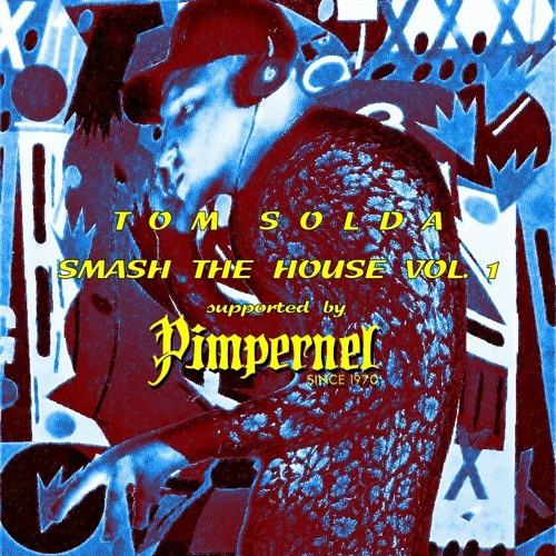 Smash the House Vol. 1