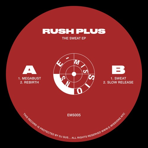 "RUSH PLUS - ""THE SWEAT EP"" EMS005 (preview Clips)"