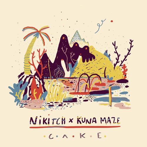 Nikitch & Kuna Maze - Cake