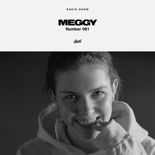 Suol Radio Show 061 - Meggy