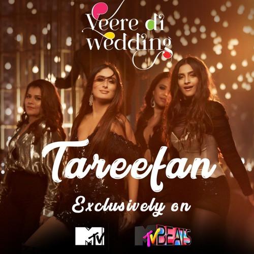 Tareefan From Veere Di Wedding Badshah Qaran