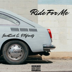 Ride For Me (feat. 916frosty)
