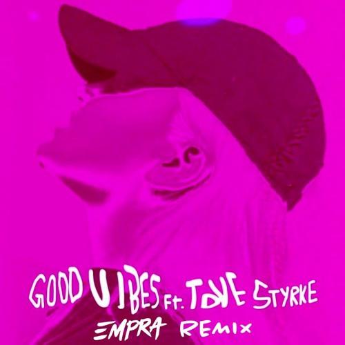 Alma - Good Vibes (Empra Remix)