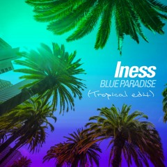 BLUE PARADISE (Tropical Edit)