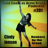 #201 Cindy Jensen – The week of The Gold Coast Music Awards – Buskers By The Creek - Gold Coast vs Drew Kruck