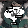 F-LIMA - Face The Music (Original Mix) | FREE DOWNLOAD