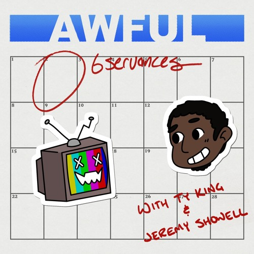 Awful Observances - Ep 11 : Grump Out, Frog Jumping & Rapture Party