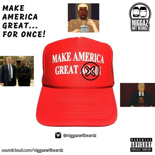 Make America Great... For Once!