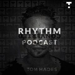 Tom Hades - Rhythm Converted Podcast 330 with Tom Hades (Live from Bogen2, Cologne, Germany)