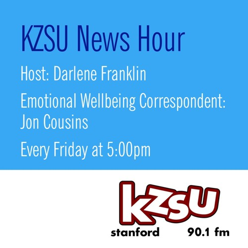 Where's your happy place? KZSU News Hour April 27th
