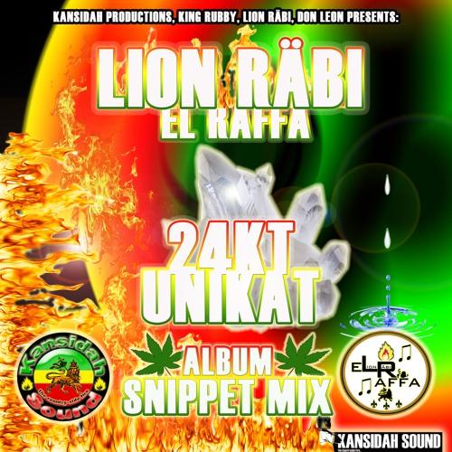 "Lion Räbi - ""24kt Unikat Album Snippet-Mix"" (Kansidah Productions)"