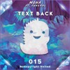 MOHA - Text Back Ft. Funeral [NCU Release]