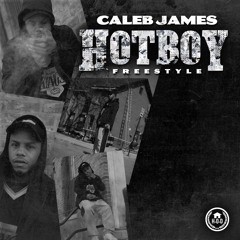 HOTBOY FREESTYLE (Prod. By Caleb James)