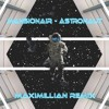 Mansionair - Astronaut (Maximillian Remix)