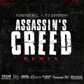 "Forever M.C. x It's Different Assassin's Creed (Remix Ft. Tech N9ne, Royce Da 5'9"", Planet Asia & Chino XL) Artwork"
