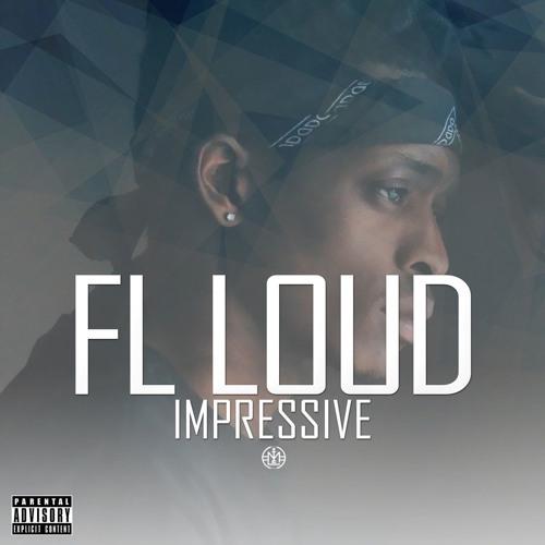 FL LOUD - IMPRESSIVE