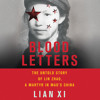 BLOOD LETTERS by Lian Xi Read by Feodor Chin