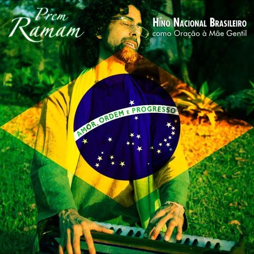 Hino Nacional Brasileiro como Oração à Mãe Gentil