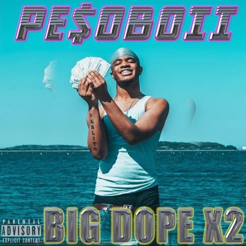 Big Dope x2 (Prod. Maka)