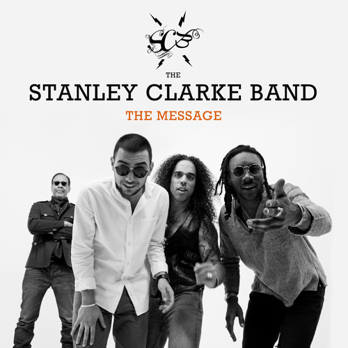 The Stanley Clarke Band - The Message (Sampler)