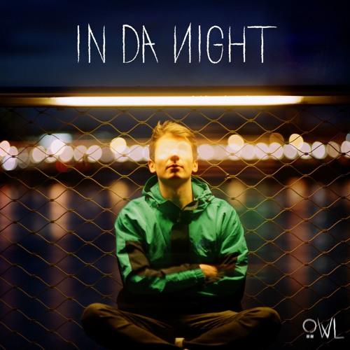 Owwl - In Da Night [EP DIST006]