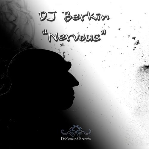 Dj Berkin - Nervous(Original Mix)