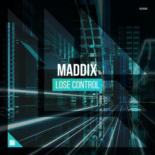 maddix lose control