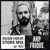 Download Store Mix 022 I Arp Frique Digs Rush Hour Mp3