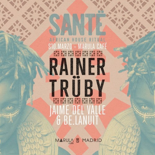 Rainer Trueby & Jaime del Valle live at SANTË