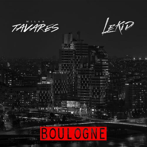 Milan Tavares X LeKid - Boulogne (Original Mix)