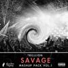 SAVAGE Mashup Pack Vol.1 (Free Download)