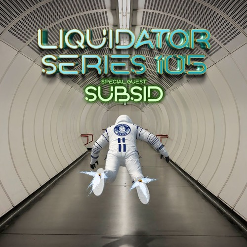 Liquidator Series 105 Special Guest Subsid May 2018