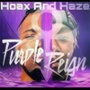 Hoax And Haze - Purple Reign (Freestyle)