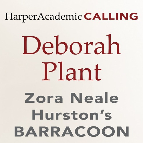 Deborah Plant on BARRACOON
