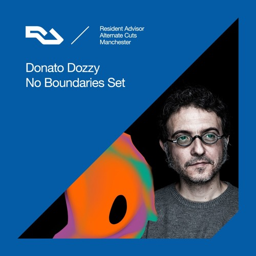 Alternate Cuts: Donato Dozzy (No Boundaries Set)