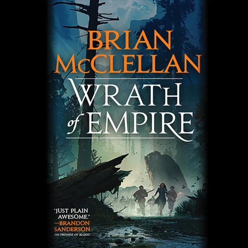 WRATH OF EMPIRE by Brian McClellan Read by Christian Rodska — Prologue and Chapter 1 Excerpt