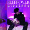 Giovanny & Cookie Cutters - Sleepover