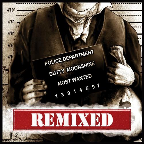 Dutty Moonshine Big Band - Most Wanted (Duke Skellington remix)