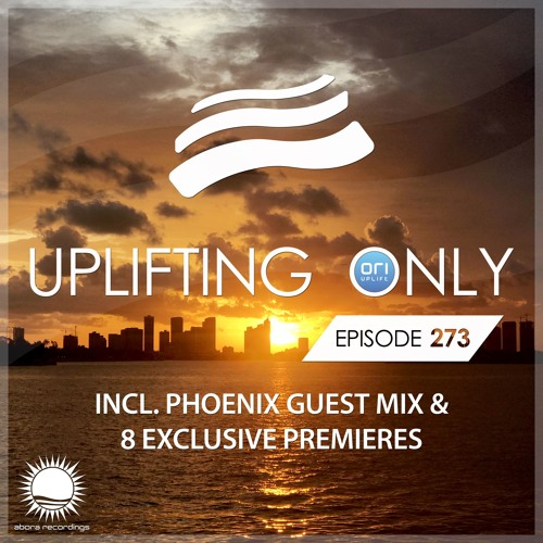 Uplifting Only 273 (incl. Phoenix Guestmix) (May 3, 2018) [incl. Vocal Trance]