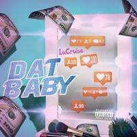 Lu Cruise - Dat Baby