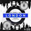 AJ x Deno ft. EO - London