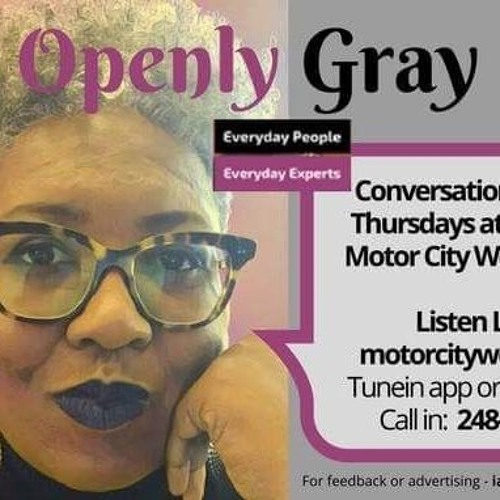 Openly Gray With Kija Gray 05 - 03 - 18 White Privilege