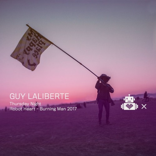 Guy Laliberté - Robot Heart 10 Year Anniversary - Burning Man 2017