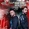 MANINFEST WEEKEND 2K18 by Ivan Gomez B2B Nacho Chapado
