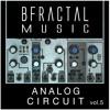 BFractal Music - ANALOG CIRCUIT vol.5 (Sample Pack)