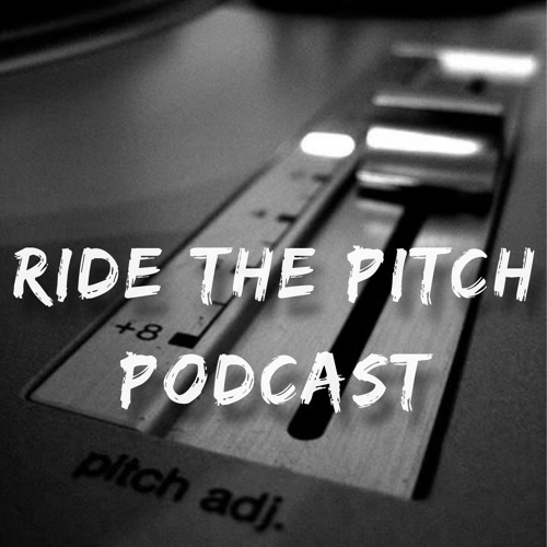 Ride The Pitch Podcast #2