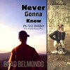 Never Gonna Know ft. Lil $eEZer and the Westfield Standards Choir (Lyrics in Description)