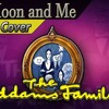 The Moon and Me / La Luna y Yo (Spanish Cover) [Los Locos Addams: El Musical]